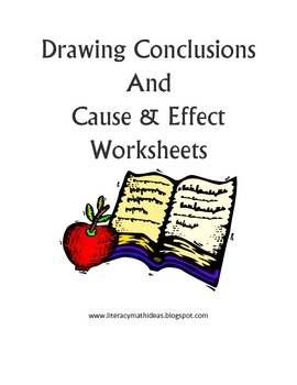 Drawing conclusions and cause/effect worksheets