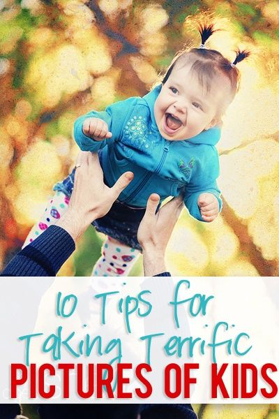 10 Tips For Taking Pictures of Your Kids
