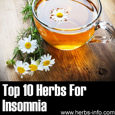 ? Top 10 Herbs For Insomnia ?