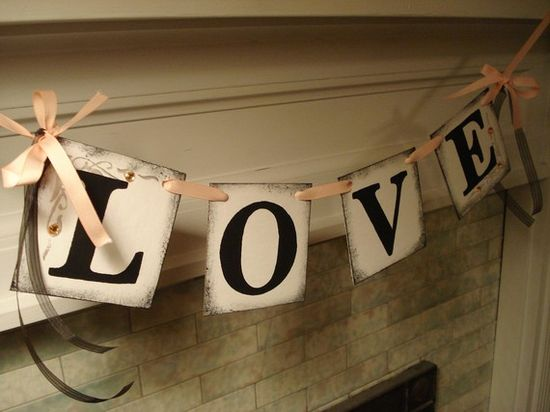 LOVE  Banner Great for Weddings Showers Valentines Day Bookshelves Photo Props Can Be Customized in your Wedding colors -$11.00