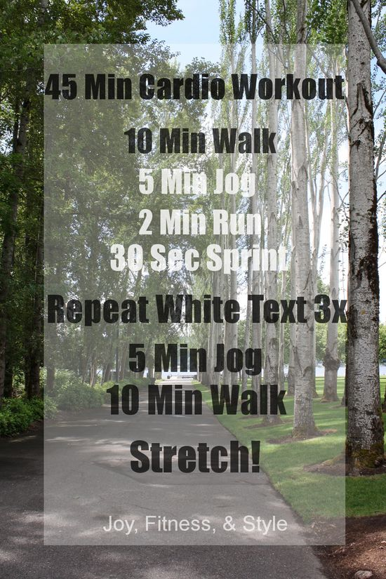 45 min cardio workout. I could definitely do this