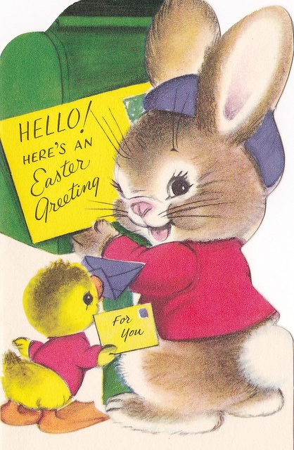 An Easter Greeting!    Inside of card reads:    Robert Rabbit  and Danny Duck  Are making quite  a racket,  'Cause each one wants to  say hello,  And show his  Easter jacket!