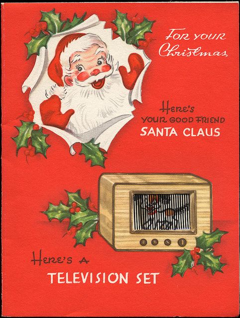 Your good friend Santa is bringing you a TV set this year. #vintage #Christmas #cards