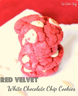 An easy valentine's treat - Red Velvet White Chocolate Chip Cookies from sixsistersstuff.com #dessert #cookie