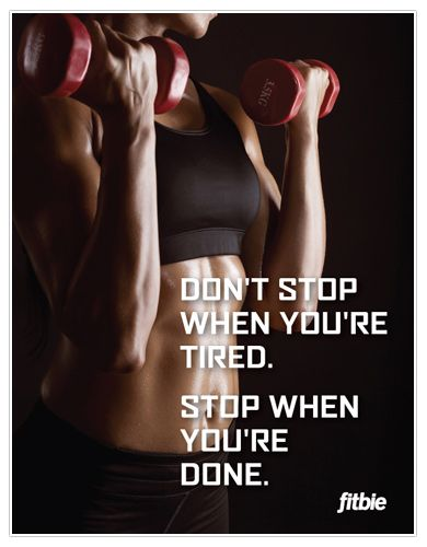 #fitness #inspiration: Stop when you're done!