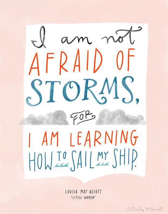 Design Mom Collection: Louisa May Alcott Little Women Not Afraid of Storms Quote, Hand-Lettered Print, 11 x 14. $32.00, via Etsy.