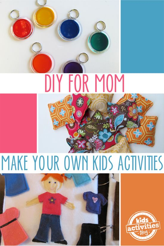 Fun things to do with kids! {DIY for Mom} Make Your Own Kids Activities