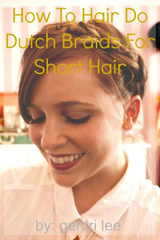 dutch braids for short hair