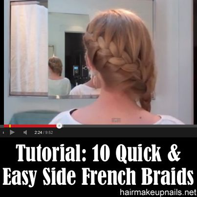 10 Quick & Easy Side French Braids
