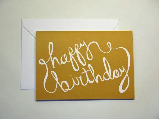 DIY Happy Birthday Card. love the writing