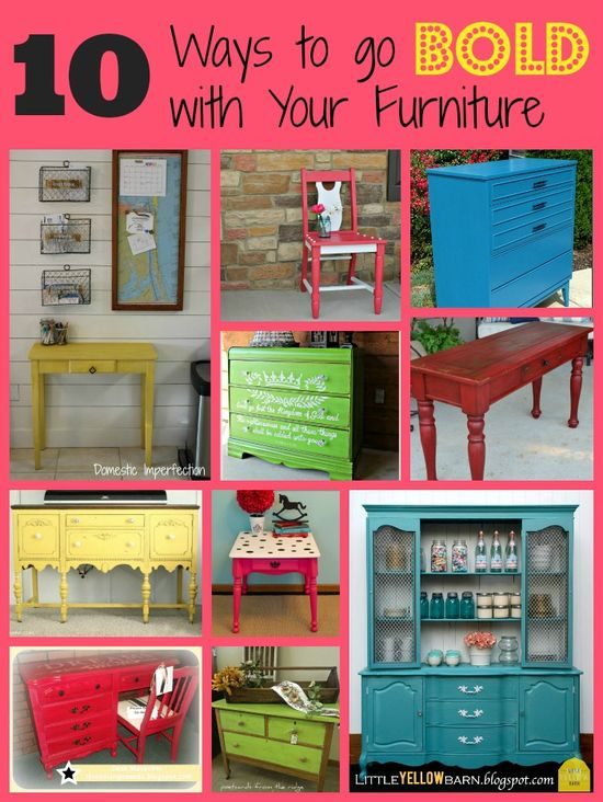 10 Ways to go BOLD with your furniture colors, with links to all of these projects.  Tons of inspiration here!