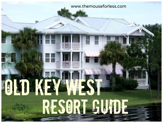 Disney's Old Key West Resort Guide from themouseforless.com #DisneyWorld #Vacation