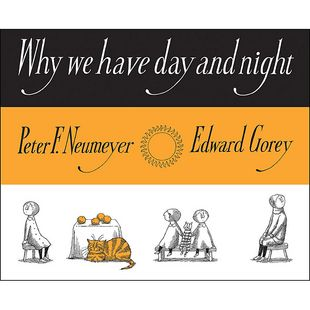 Edward Gorey, mid-century illustrator of the macabre and fanciful, has influenced generations of creators, from Nine Inch Nails to Tim Burton. Long after his death, Gorey still manages to charm us with his signature style of darkly delightful illustrations that illuminate young readers on the mystery of why we have night and light.