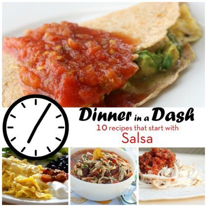 Dinner in a Dash: 10 Recipes that Start with Salsa