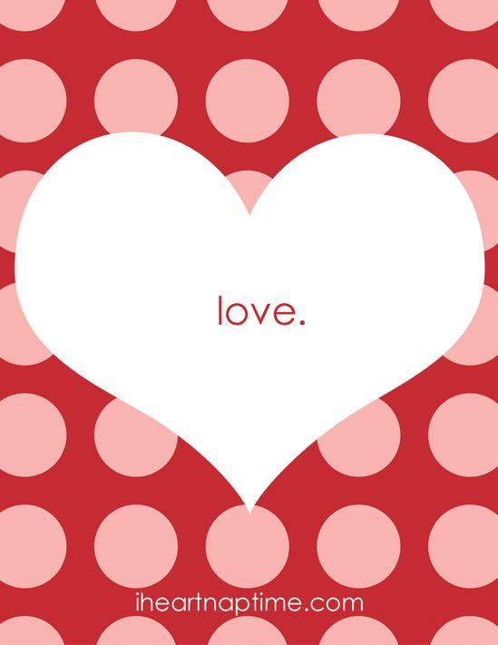 Free #Valentines L-O-V-E print from iheartnaptime.com