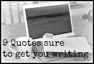 9 Motivational Quotes that Get Me Writing
