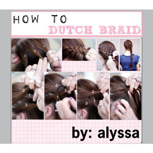 How to: Dutch Braid