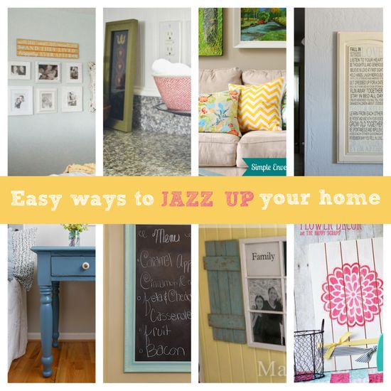 Easy Ways To Jazz Up Your Home Decor #homedecor Reasons To Skip The Housework