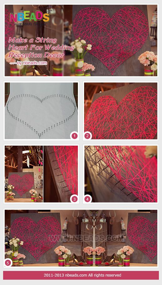 make a string heart for wedding reception decor