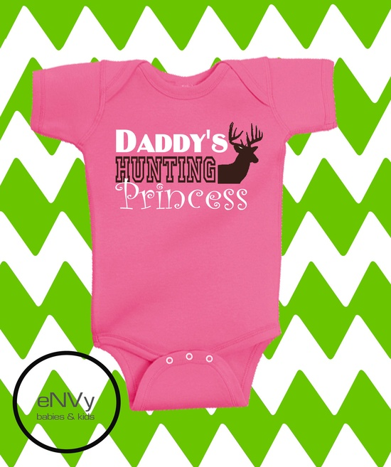 DADDYS HUNTING PRINCESS onesie. Adorable for a deer hunters baby girl.. $15.00, via Etsy.