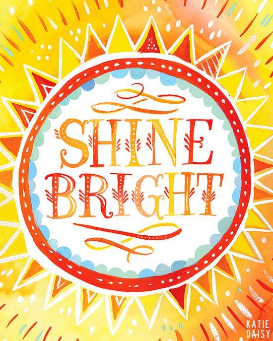 Shine Bright by Katie Daisy on Etsy