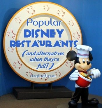 Popular Disney Restaurants and Alternatives  (Disney food blog)