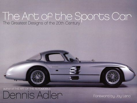 The Art of the Sports Car: The Greatest Designs « LibraryUserGroup.com – The Library of Library User Group