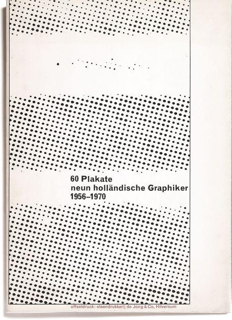60 plakate - neun holländische graphiker 1956-1970