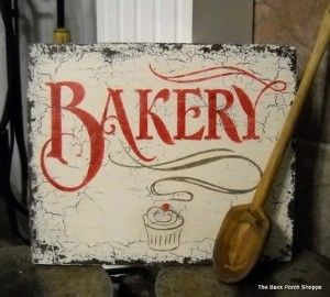 bakery sign  Love this