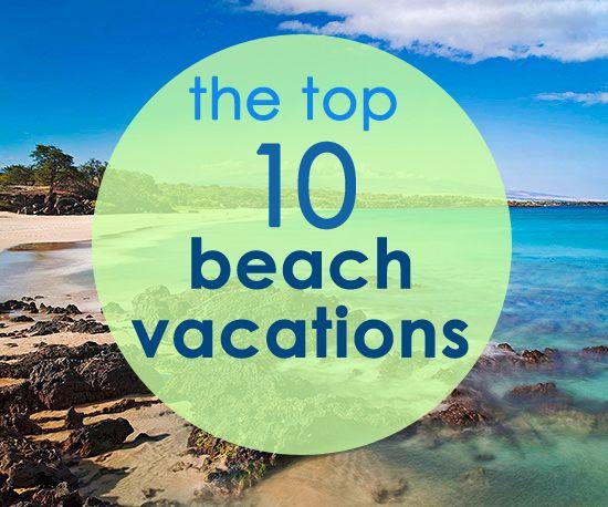 Beautiful beach resort planning a summer vacation for for Best beach travel destinations