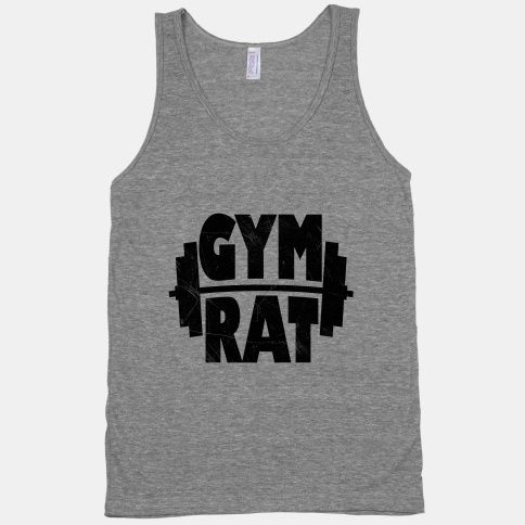 #gym #rat #tank #shirt #workout #exercise #fitness #crossfit #girl #cute Gym Rat (tank)