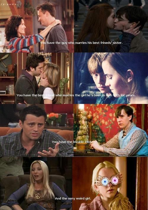 Love this. Friends/Harry potter