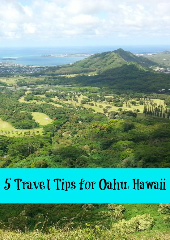 5 Travel Tips for Oahu, Hawaii - vacationmaybe.com