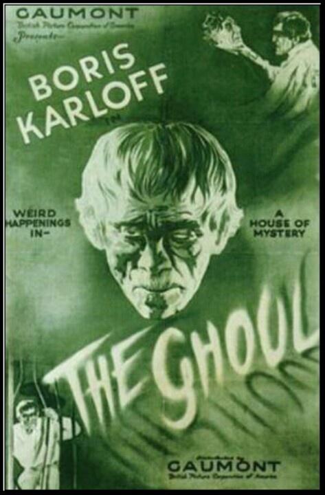 Boris Karloff ~ The Ghoul
