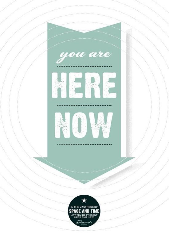 You Are Here Now  medium size by farouche on Etsy, $18.00