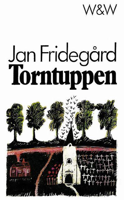 Book Cover Lover: Jan Fridegård - Torntuppen