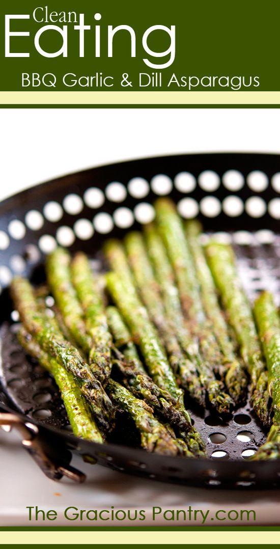 Clean Eating BBQ Garlic & Dill Asparagus  #cleaneatingrecipes #cleaneating #eatclean #barbecuerecipes #barbecue #bbq #grillrecipes