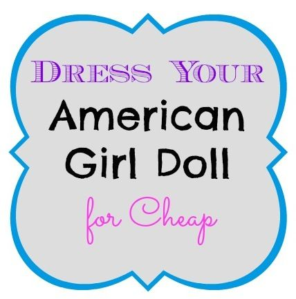 How to Dress Your American Girl Doll for Cheap.  The secret to frugal doll clothes.