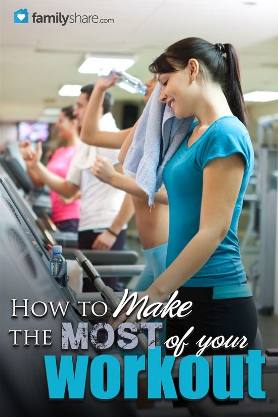 Make the most of your workout