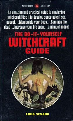 Do-It-Yourself-Witchcraft Guide