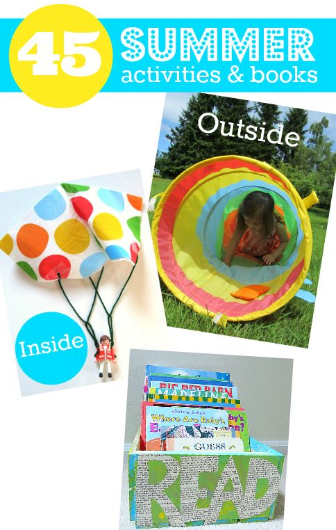 Summer activities for kids - inside, outside and book ideas too.