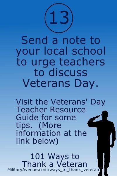 101 Ways to Thank a Veteran - #Teach about #VeteransDay at #School - www.militaryavenu...