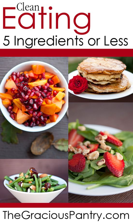 5 Ingredients or Less.  #cleaneatingrecipes #cleaneating #eatclean #recipes #healthyrecipes