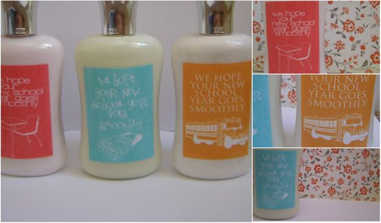 "Back to School lotion gift ""we hope your new school year goes smoothly"""