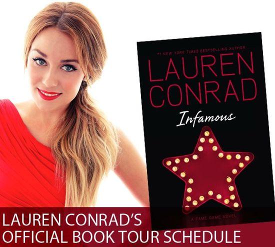 the complete list of tour dates for Lauren Conrad's book Infamous