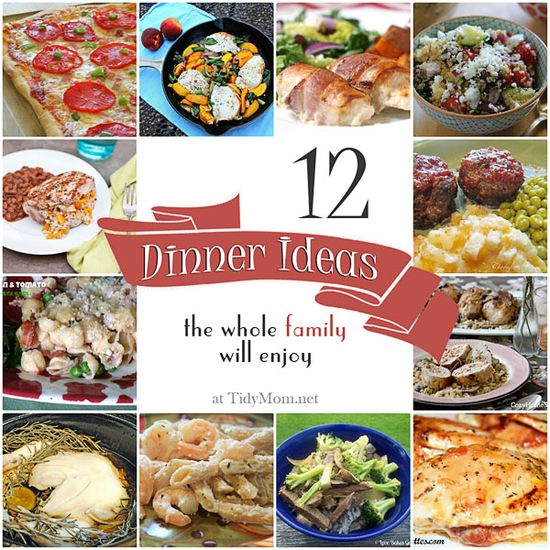 "Get out the ""what to fix for dinner"" rut with these 12 family friendly dinner ideas the whole family will love - at TidyMom.net"