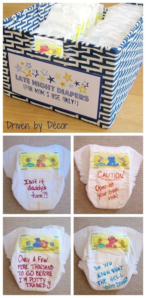 "Baby shower idea: ""The shower guests are each given a few diapers and some Sharpies and are asked to write a message to the new mom on the front and/or back of the diapers. These diapers are to be reserved for late night changings by mom (or dad – let's be fair!) so the point is to write something funny or encouraging to give her a little pick-me-up in the wee hours of the night!"""