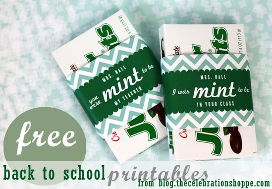 FREE back to school teacher gift printables from blog.thecelebrati... ~ perfect way to tell a new teacher it was MINT TO BE
