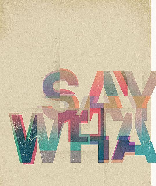 SayWhaaaaaat by Brent Schoepf