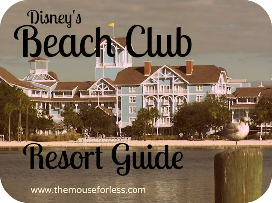 Disney's Beach Club Resort Guide from themouseforless.com #DisneyWorld #Vacation